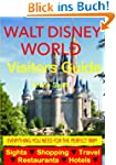 Walt Disney World, Florida Visitors G...