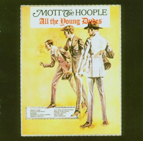 Mott The Hoople - All the Young Dudes=b/w=honaloochi Boogie=7