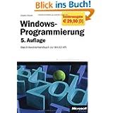 Windows-Programmierung: Das Entwicklerhandbuch zur WIN32-API