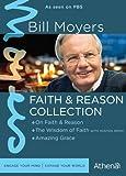 BILL MOYERS: FAITH & REASON COLLECTION