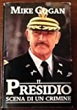img - for Il presidio. Scena di un crimine. book / textbook / text book