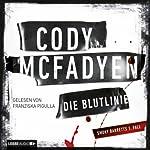 Die Blutlinie (Smoky Barrett 1) | Cody McFadyen