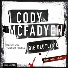 Die Blutlinie (Smoky Barrett 1) Hörbuch von Cody McFadyen Gesprochen von: Franziska Pigulla