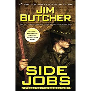 Side Jobs: Stories From the Dresden Files [Hardcover]