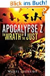 The Wrath of the Just (Apocalypse Z B...
