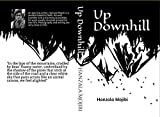 #3: Up Downhill