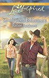 Small-Town Billionaire (Love Inspired)