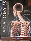 Anatomy 35 Human Anatomy Laboratory Manual First Edition for Mt. San Antonio College, Mt. Sac