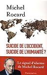 Suicide de l'Occident, suicide de l'humanité ? par Rocard