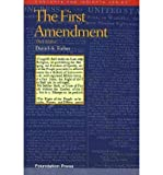img - for [(The First Amendment )] [Author: Henry J Fletcher Professor of Law and Associate Dean for Research Daniel A Farber] [Mar-2010] book / textbook / text book