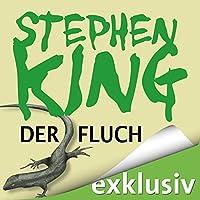 Der Fluch Hörbuch von Stephen King Gesprochen von: David Nathan
