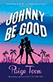 Johnny be Good Paige Toon