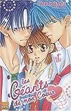 echange, troc Shigematsu - Les géants de mon coeur T01