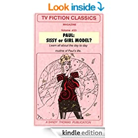 PAUL: Sissy or Girl Model? (TV FICTION CLASSICS Book 23)
