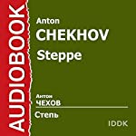 Steppe [Russian Edition] | Anton Chekhov