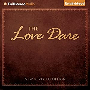 The Love Dare | [Stephen Kendrick, Alex Kendrick]