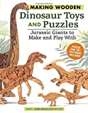 img - for Making Wooden Dinosaur Toys and Puzzles: Jurassic Giants to Make and Play with book / textbook / text book
