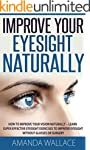 Improve Your Eyesight Naturally: How...