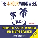 The 4-Hour Work Week Audiobook by Timothy Ferriss Narrated by Ray Porter
