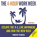 The 4-Hour Work Week | Timothy Ferriss