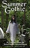 img - for Summer Gothic: A Collection of Southern Hauntings book / textbook / text book