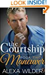 The Courtship Maneuver, Book Two (An...