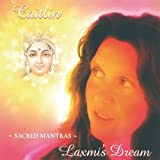 Laxmi's Dream: Sacred Mantras