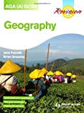 Brian Greasley AQA (A) GCSE Geography Revision Guide (Philip Allan Revision Guides)