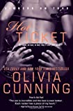 img - for by Cunning, Olivia Hot Ticket: Sinners on Tour (The Sinners on Tour) (2013) Paperback book / textbook / text book