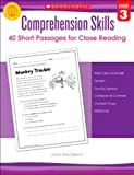 Comprehension Skills: Short Passages for Close Reading: Grade 3
