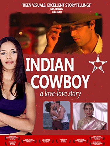 Indian Cowboy: A Love-Love Story