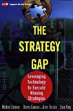 The Strategy Gap: Leveraging Technology to Execute Winning Strategies (0471214507) by Coveney, Michael