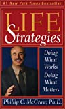 img - for Life Strategies: Doing What Works, Doing What Matters book / textbook / text book