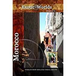 Exotic Worlds Morocco