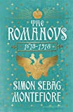 The Romanovs: 1613-1918 (print edition)