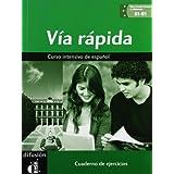 Via rápida cuaderno de ejercicios + CD A1-B1 (Ele - Texto Español)