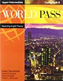 img - for World Pass Upper-Intermediate: Combo Split B book / textbook / text book