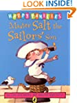 Master Salt the Sailors' Son [Happy F...
