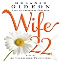 Wife 22: A Novel (       UNABRIDGED) by Melanie Gideon Narrated by Cassandra Campbell