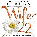 Wife 22: A Novel | Melanie Gideon