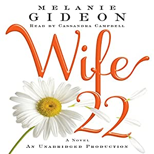 Wife 22: A Novel | [Melanie Gideon]