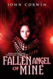 img - for Fallen Angel of Mine: Book Three of the Overworld Chronicles (Volume 3) book / textbook / text book