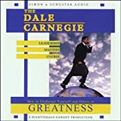 The Dale Carnegie Leadership Mastery Course: How to Challenge Yourself and Others to Greatness | [Dale Carnegie]