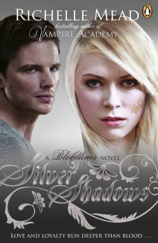 Richelle Mead - Bloodlines: Silver Shadows (book 5)