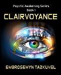 Clairvoyance (Psychic Awakening serie...