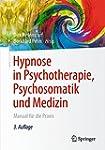 Hypnose in Psychotherapie, Psychosoma...