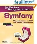 Symfony : Mieux d�velopper en PHP ave...