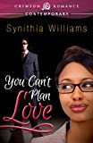 You Cant Plan Love (Crimson Romance)