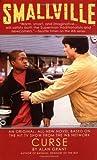 Smallville: Curse (Smallville (Warner)) (0446613614) by Grant, Alan