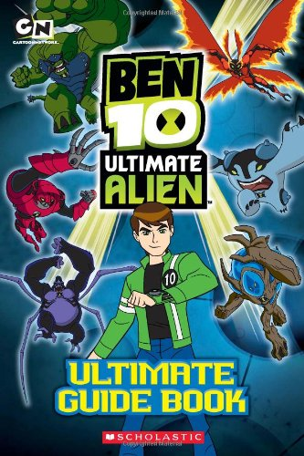 The Ben 10 Ultimate Alien: The Complete Guide